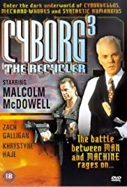 Cyborg 3: The Recycler (1994) Poster - Movie Forum, Cast, Reviews