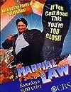 """""""Martial Law"""""""