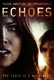 Echoes (2014) Poster - Movie Forum, Cast, Reviews