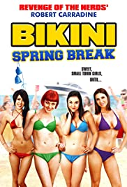 Bikini Spring Break (2012) Poster - Movie Forum, Cast, Reviews