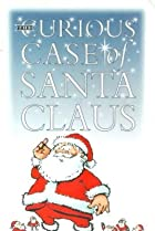 Image of The Curious Case of Santa Claus