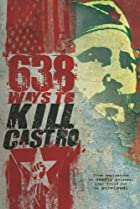 Image of 638 Ways to Kill Castro
