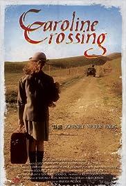 Caroline Crossing Poster