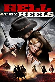 Hell at My Heels Poster