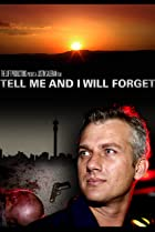 Image of Tell Me and I Will Forget