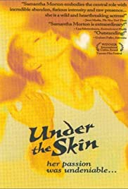 Under the Skin (1997) Poster - Movie Forum, Cast, Reviews