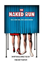 The Naked Run Poster