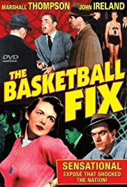 The Basketball Fix (1951) Poster - Movie Forum, Cast, Reviews
