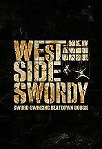 West Side Swordy