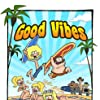 Good Vibes (2011)