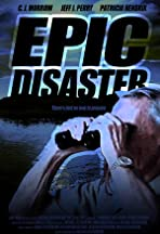 Epic Disaster