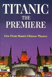 Titanic: The Premiere Poster