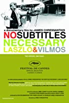 Image of No Subtitles Necessary: Laszlo & Vilmos
