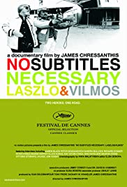 No Subtitles Necessary: Laszlo & Vilmos (2008) Poster - Movie Forum, Cast, Reviews