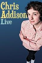 Image of Chris Addison: Live