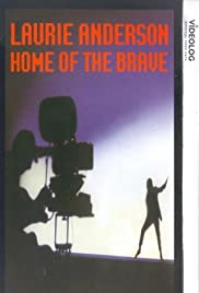Home of the Brave: A Film by Laurie Anderson(1986) Poster - Movie Forum, Cast, Reviews