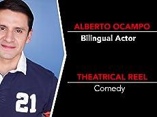 Alberto Ocampo Theatrical Reel 2016