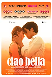 Ciao Bella (2007) Poster - Movie Forum, Cast, Reviews