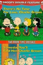 Image of There's No Time for Love, Charlie Brown
