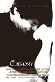 The Ceremony (2008) Poster - Movie Forum, Cast, Reviews