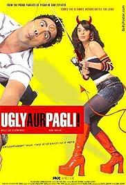 Ugly Aur Pagli Poster