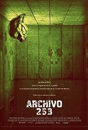 Archivo 253(2015) Poster - Movie Forum, Cast, Reviews