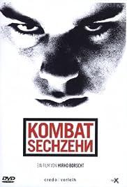Kombat Sechzehn(2005) Poster - Movie Forum, Cast, Reviews