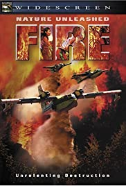Nature Unleashed: Fire(2004) Poster - Movie Forum, Cast, Reviews