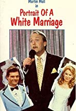 Portrait of a White Marriage