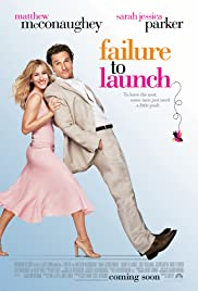 Failure to Launch (2006) Poster - Movie Forum, Cast, Reviews