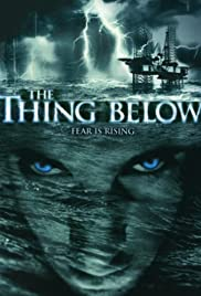 The Thing Below Poster