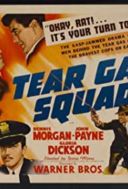 Tear Gas Squad (1940) Poster - Movie Forum, Cast, Reviews