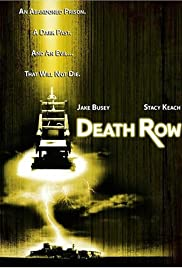 Death Row (2006) Poster - Movie Forum, Cast, Reviews