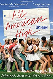 All American High Revisited(2014) Poster - Movie Forum, Cast, Reviews