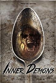 Inner Demons(2014) Poster - Movie Forum, Cast, Reviews