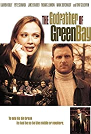The Godfather of Green Bay(2005) Poster - Movie Forum, Cast, Reviews