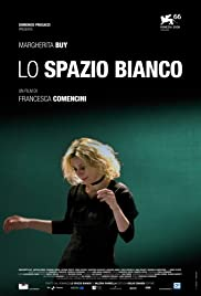 Lo spazio bianco (2009) Poster - Movie Forum, Cast, Reviews