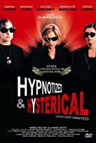 Image of Hypnotized and Hysterical (Hairstylist Wanted)