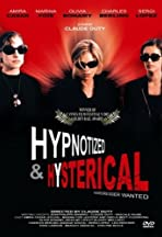Hypnotized and Hysterical (Hairstylist Wanted)