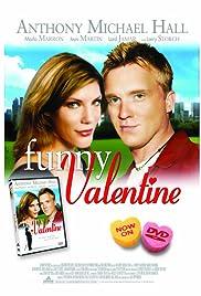 Funny Valentine(2005) Poster - Movie Forum, Cast, Reviews