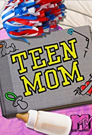Teen Mom Poster - TV Show Forum, Cast, Reviews