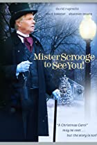 Image of Mister Scrooge to See You