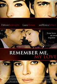 Remember Me, My Love Poster