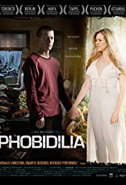 Phobidilia (2009) Poster - Movie Forum, Cast, Reviews