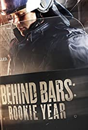 Behind Bars: Rookie Year Poster - TV Show Forum, Cast, Reviews