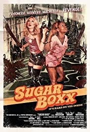 Sugar Boxx (2009) Poster - Movie Forum, Cast, Reviews