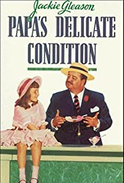 Papa's Delicate Condition (1963) Poster - Movie Forum, Cast, Reviews
