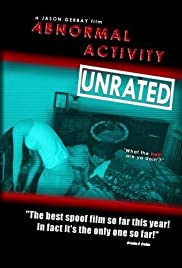 Abnormal Activity (2010) Poster - Movie Forum, Cast, Reviews