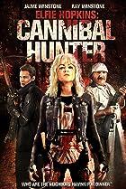 Image of Elfie Hopkins: Cannibal Hunter
