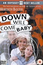 Image of Down Will Come Baby